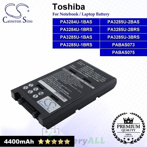 CS-TOA15 For Toshiba Laptop Battery Model PA3284U-1BAS / PA3284U-1BRS / PA3285U-1BAS / PA3285U-1BRS