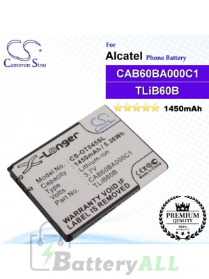 CS-OT045SL For Alcatel Phone Battery Model CAB60B0001C1 / CAB60B000C1 / CAB60BA000C1 / TLiB60B