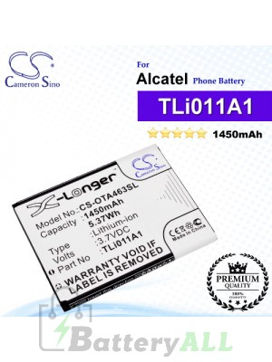 CS-OTA463SL For Alcatel Phone Battery Model TLi011A1