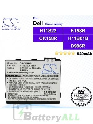 CS-DEM3SL For Dell Phone Battery Model H11S22 / K158R / OK158R / H11B01B / D986R