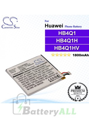 CS-HU9500SL For Huawei Phone Battery Model HB4Q1 / HB4Q1H / HB4Q1HV
