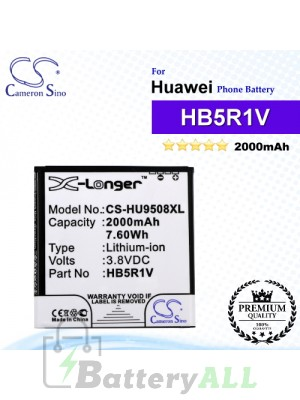 CS-HU9508XL For Huawei Phone Battery Model HB5R1V
