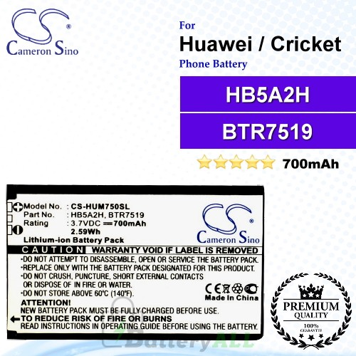 CS-HUM750SL For Huawei Phone Battery Model HB5A2H / BTR7519