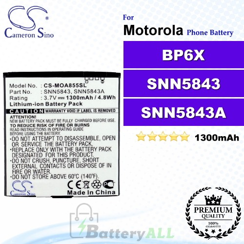 CS-MOA855SL For Motorola Phone Battery Model BP6X / SNN5843 / SNN5843A