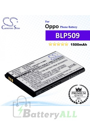 CS-OPF509SL For Oppo Phone Battery Model BLP509