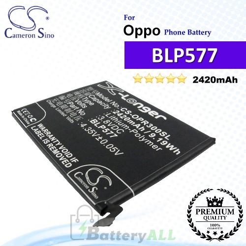 CS-OPR300SL For Oppo Phone Battery Model BLP577