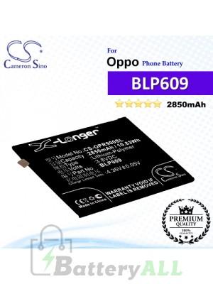 CS-OPR900SL For Oppo Phone Battery Model BLP609