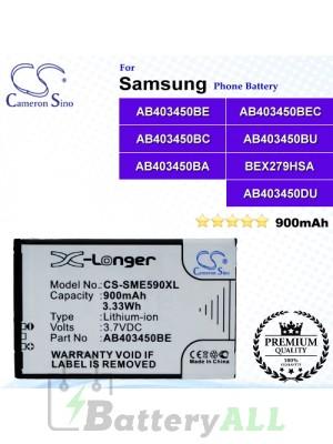 CS-SME590XL For Samsung Phone Battery Model AB403450BE / AB403450BEC / AB403450BC / AB403450BU / AB403450BA / BEX279HSA / AB403450DU